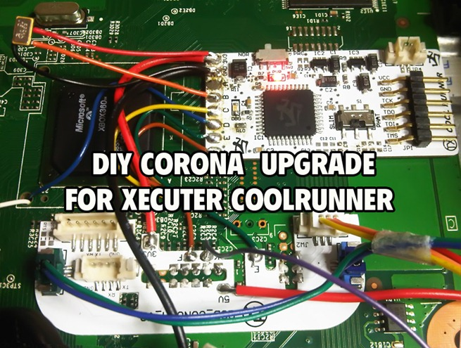 Upgrade Corona16 xecuter CoolRunner by yourself   WT BLOG